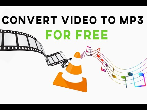 How To Convert Video to MP3 for FREE with VLC Media Player