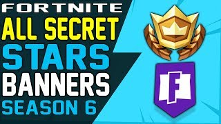 Fortnite ALL SEASON 6 SECRET BATTLE STARS and SECRET BANNER LOCATIONS WEEK 1 to 10 - Challenges