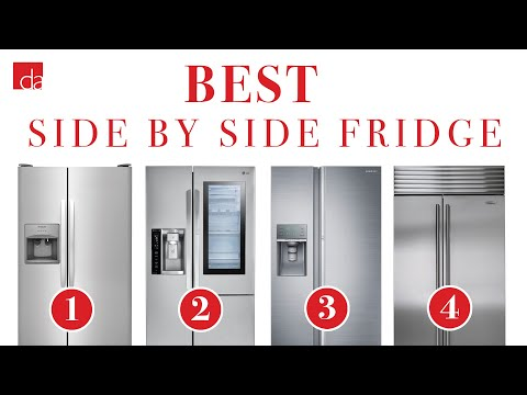 Side By Side Refrigerator - Best Of 2019
