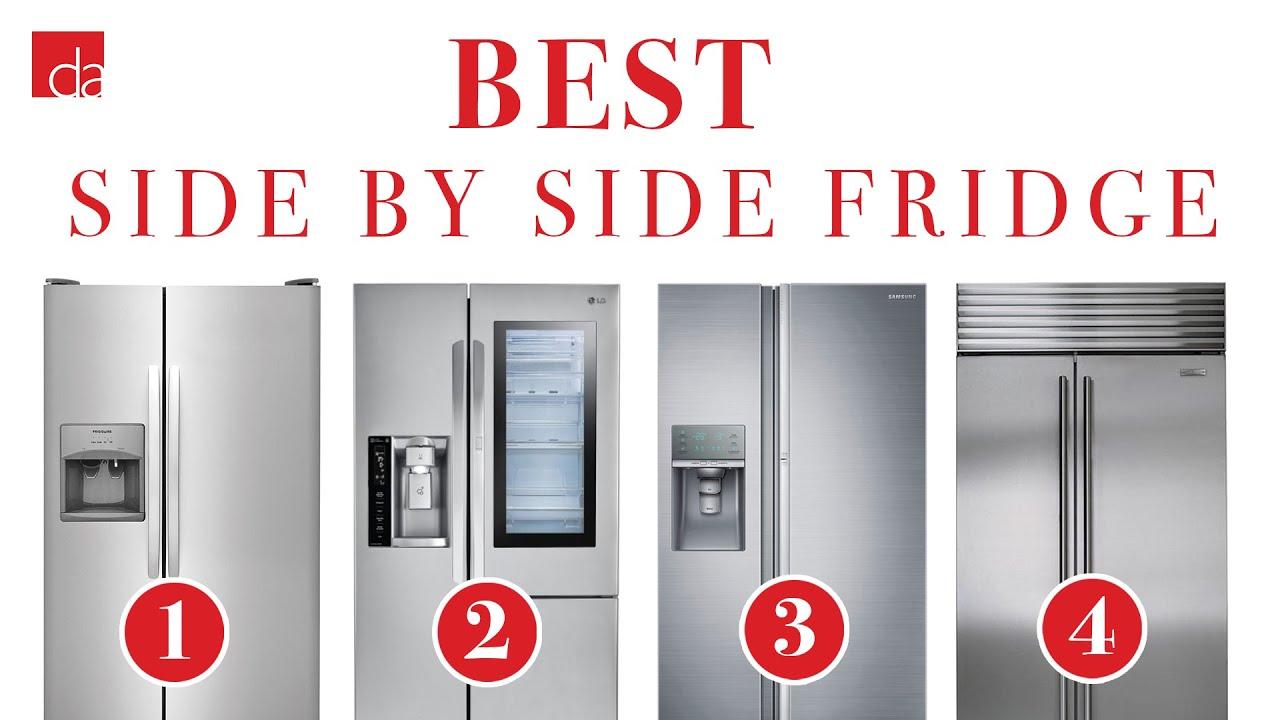 Best 2019 Side By Side Side by Side Refrigerator   Best of 2019   YouTube