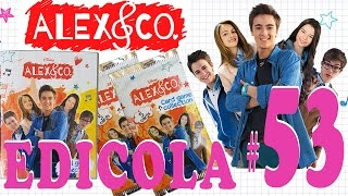 EDICOLA #53: Alex & Co Card Game Collection (25 bustine + raccoglitore unboxing)