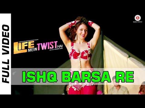 Ishq Barsa Re Official Video | Life Mein Twist Hai | Sonu Kakkar | Sareh Far