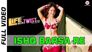 Ishq Barsa Re Official Video | Life Mein Twist Hai | Sonu Kakkar | Sareh Far