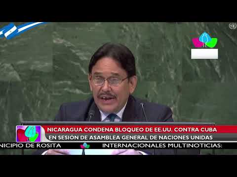 Nicaragua condena bloqueo de Estados Unidos contra Cuba en sesión de Asamblea de la ONU