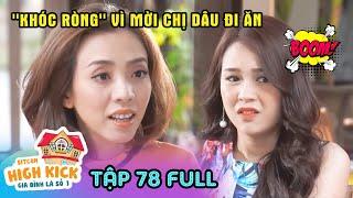Gia đình là số 1 Phần 1 | Tập 78 Full: Phim gia đình Việt Nam hay nhất 2019 - HTV Films