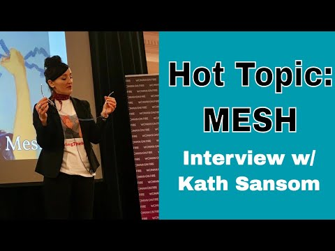 HER STORY: Transvaginal Mesh for Prolapse (Interview w/ Kath Sansom of Sling the Mesh)
