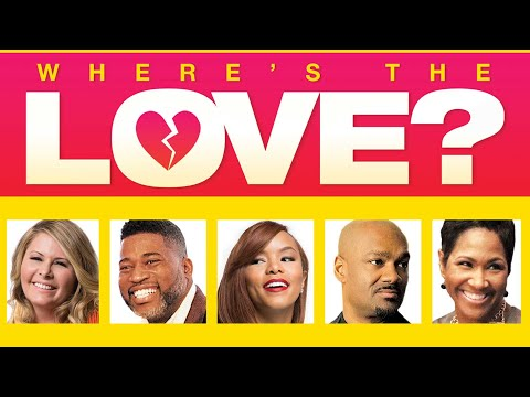 where's-the-love?---full-movie