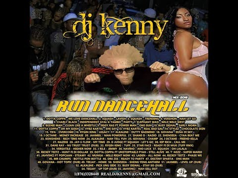 DJ KENNY RUN DANCEHALL MIX OCT 2018