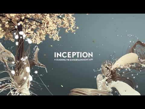 Inception - Creating Immersive Virtual Reality Experiences