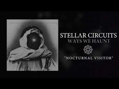 Stellar Circuits  - Nocturnal Visitor Mp3