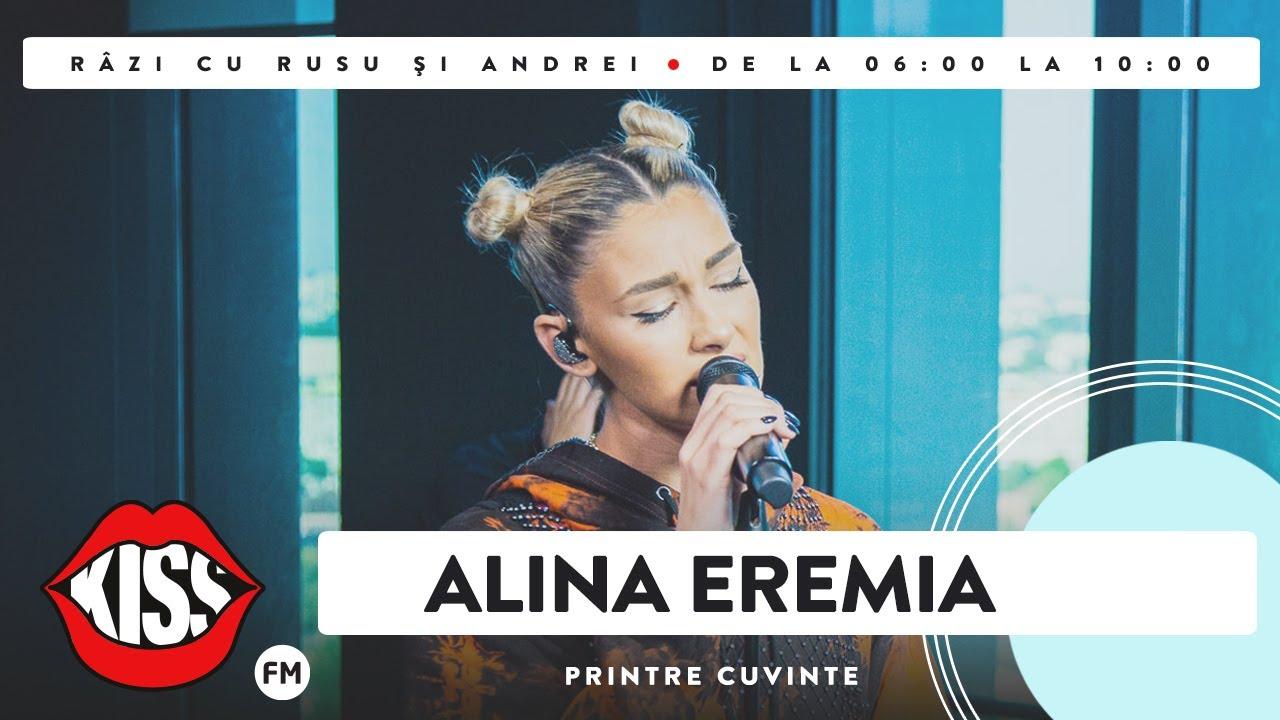 Alina Eremia - Printre Cuvinte (Live @ Kiss FM)