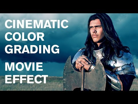 """Photoshop: How to Quickly Give Photos a Cinematic """"Color Grading"""" Movie Effect."""