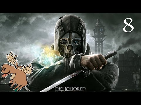 DONE WITH CAMPBELL'S SOUP FACTORY | Dishonored #8