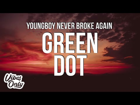 Youngboy Never Broke Again – Green Dot (Lyrics)
