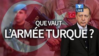 🇹🇷 Que vaut l'armée turque?