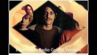 Audio intervista di Radio Gold Alessandria ai Verdena