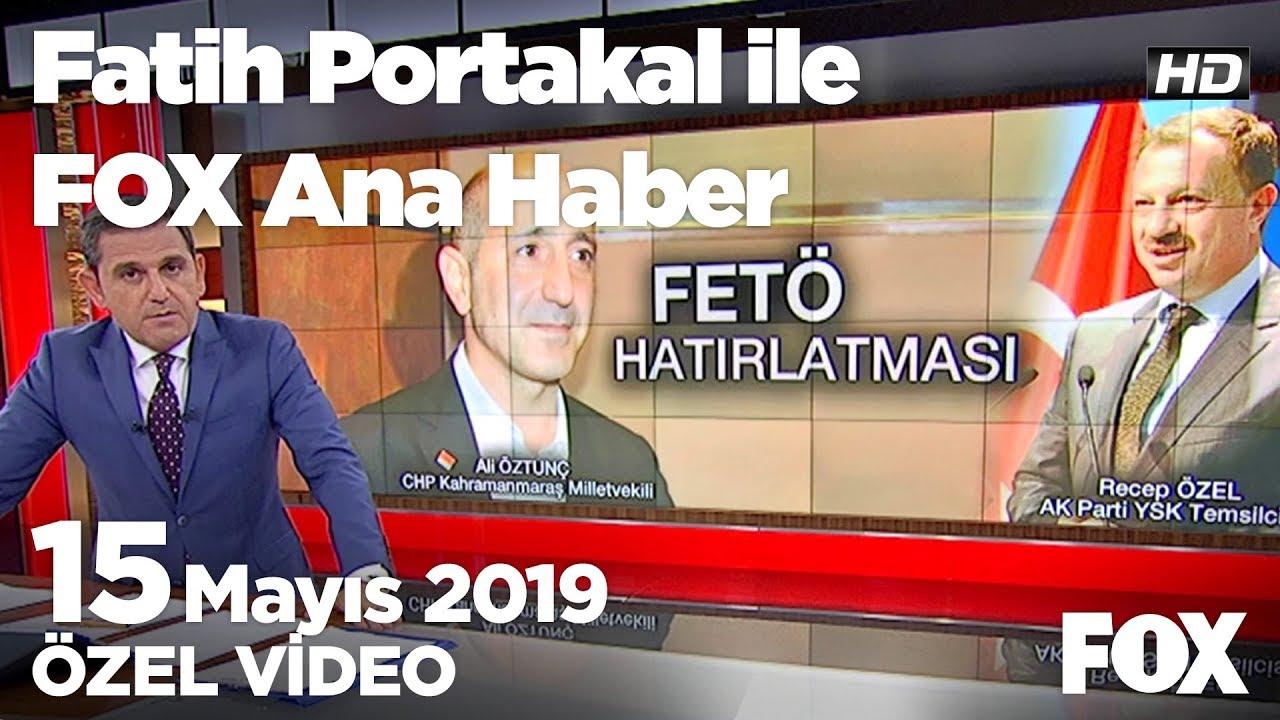 Kılıçdaroğlu: YSK'da hükümetin 7 çete üyesi var! 15 Mayıs 2019 Fatih Portakal ile FOX Ana Haber