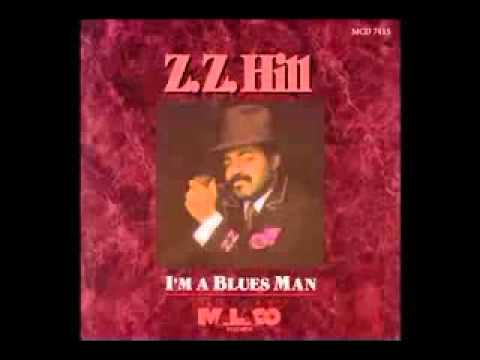 Down Home Blues - Z Z Hill