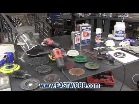Automotive Paint Removal - Tips & Products You Need And How To Use Them - PART 2 Of 2 - Eastwood