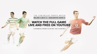 Liam Miller Tribute Match   MUTV coverage LIVE on YouTube from 14:30 BST, 09:30 EDT