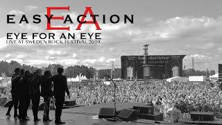EASY ACTION – EYE FOR AN EYE (Live @ Sweden Rock Festival 2019)