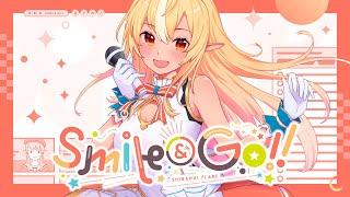 【original】Smile & Go!!【ホロライブ/不知火フレア】