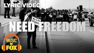 """Need Freedom"" Lyric Video ft. Jamal Lyon"