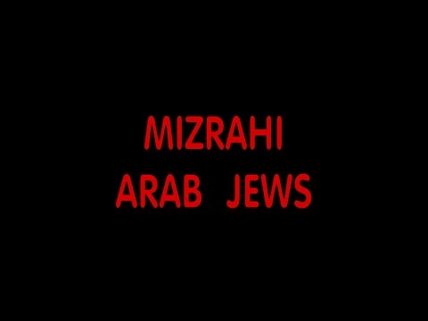 MIZRAHI--ARAB JEWS becoming Israelis