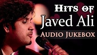Hits of Javed Ali - Ishq Hi Yaar - Bollywood Romantic Songs - Audio Jukebox