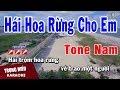 Karaoke Hái Hoa Rừng Cho Em Tone Nam Nhạc Sống | Trọng Hiếu