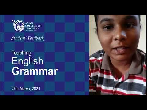 Asian College of Teachers Review Kavya Teaching | Teaching English Grammar