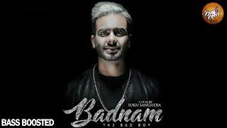 Badnam Mankirt Aulakh (Bass Boosted) | Badnaam Mankirat Aulakh Full Song | New Punjabi Song 2017