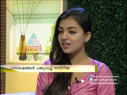 Interview with actress Nazriya Nazim - Asianet News Varthapr