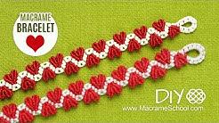 DIY Easy Valentine's Day Heart Bracelet Tutorial ❤ Macrame School