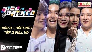 Siêu Bất Ngờ | Mùa 3 | Tập 3 Full HD: Hoàng Yến Chibi, Phan Thị Mơ, Đăng Dũng, Minh Sang, Hữu Thắng
