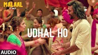 Udhal Ho Full Audio Malaal Sanjay Leela Bhansali Sharmin Segal Meezaan Adarsh Shinde