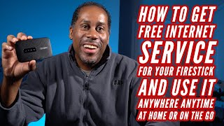How To Get Free Internet Service For Your FireStick And Use It Anywhere Anytime At Home Or On The Go