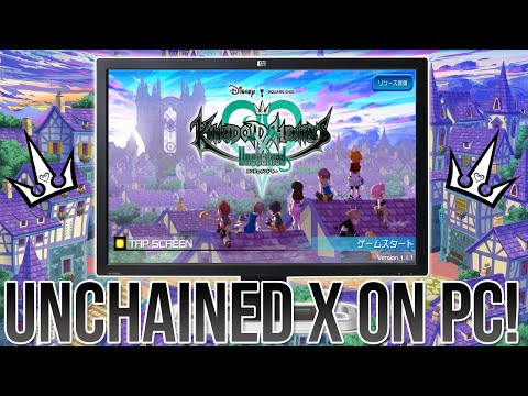 Kingdom Hearts Unchained X on PC and How To Do it!