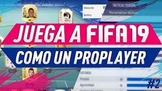 JUEGA A FIFA 19 COMO UN PROPLAYER | HOY KINGRICAR4 | ALKE78
