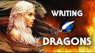 On Writing: Dragons! [ Game of Thrones l Eragon l How to Train Your Dragon l Avatar ] PART 2