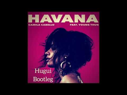 Camila Cabello - Havana (Hugui Bootleg)
