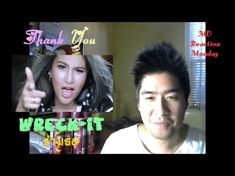 Thank You - Wreck-it (ช่างเธอ) (MV Reaction Monday)