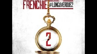 Frenchie - Send Me An Angel | Long Over Due 2 +DOWNLOAD