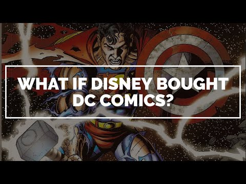 What If Disney Bought DC Comics?