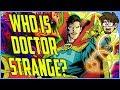 History of Doctor Strange! (Stephen Strange)