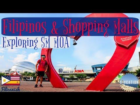 FILIPINOS & SHOPPING MALLS | SM MALL OF ASIA METRO MANILA PHILIPPINES TRAVEL VLOG