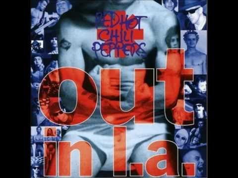 Red Hot Chili Peppers  What It Is Out in L.A.