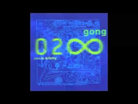 Gong - Zero to Infinity (2000) [FULL ALBUM]