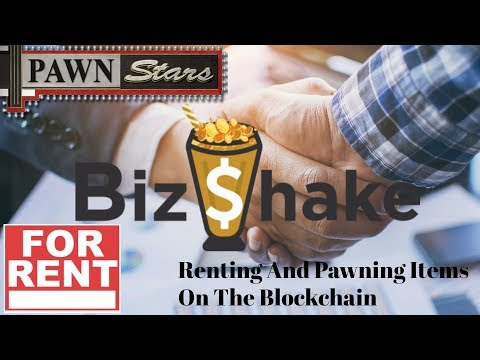 Biz$hake Renting And Pawning Items On the Blockchain
