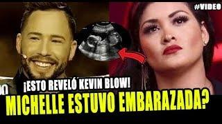 michelle soifer estuvo embarazada de kevin blow esto confes el ex